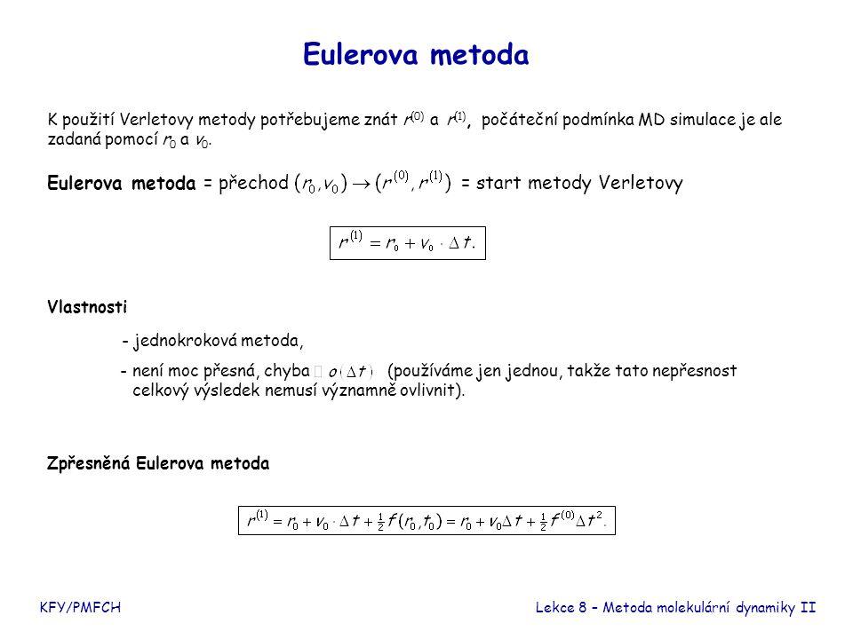 Další numerické metody Existuje celá řada dalších metod pro numerické řešení obyčejných diferenciálních rovnic a jejich soustav:  jednokrokové – metody Rungeho-Kuttovy, Gearovy,  vícekrokové – metody Adamsovy-Bashforthovy-Moultonovy.