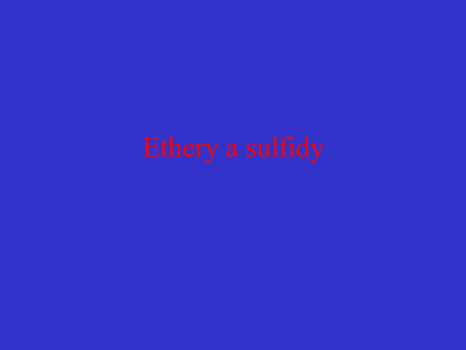 Ethery a sulfidy