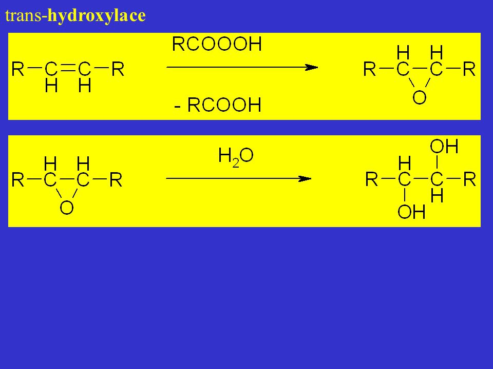 trans-hydroxylace