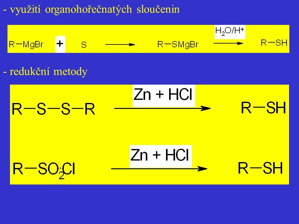 - využití organohořečnatých sloučenin - redukční metody