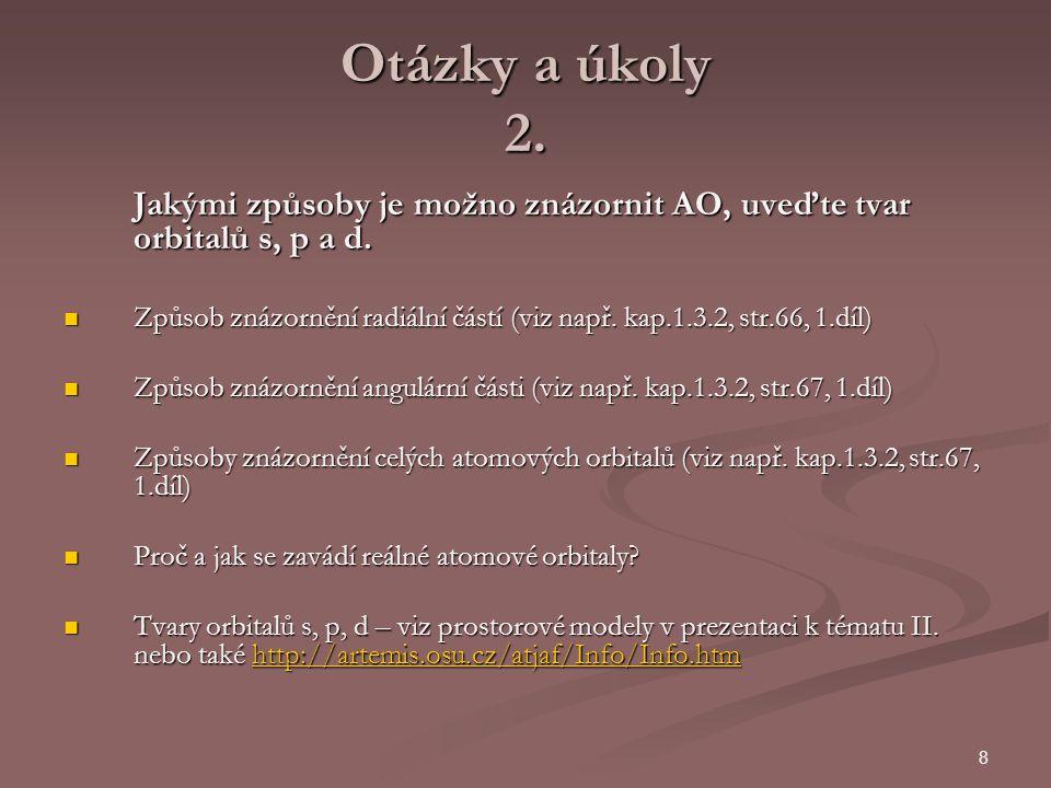 9 Otázky a úkoly 3.