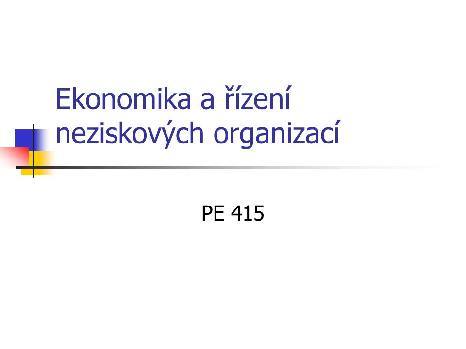 Ekonomika a řízení neziskových organizací PE 415