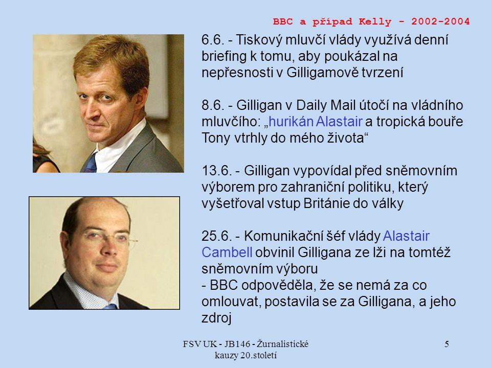 FSV UK - JB146 - Žurnalistické kauzy 20.století 5 BBC a případ Kelly - 2002-2004 6.6.