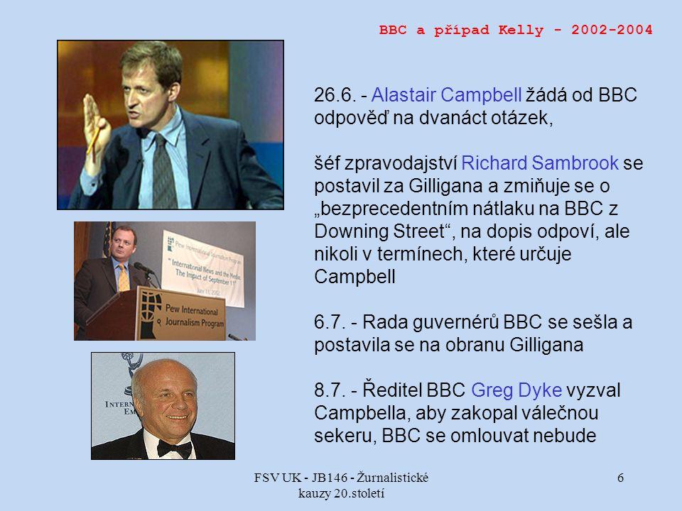 FSV UK - JB146 - Žurnalistické kauzy 20.století 6 BBC a případ Kelly - 2002-2004 26.6.
