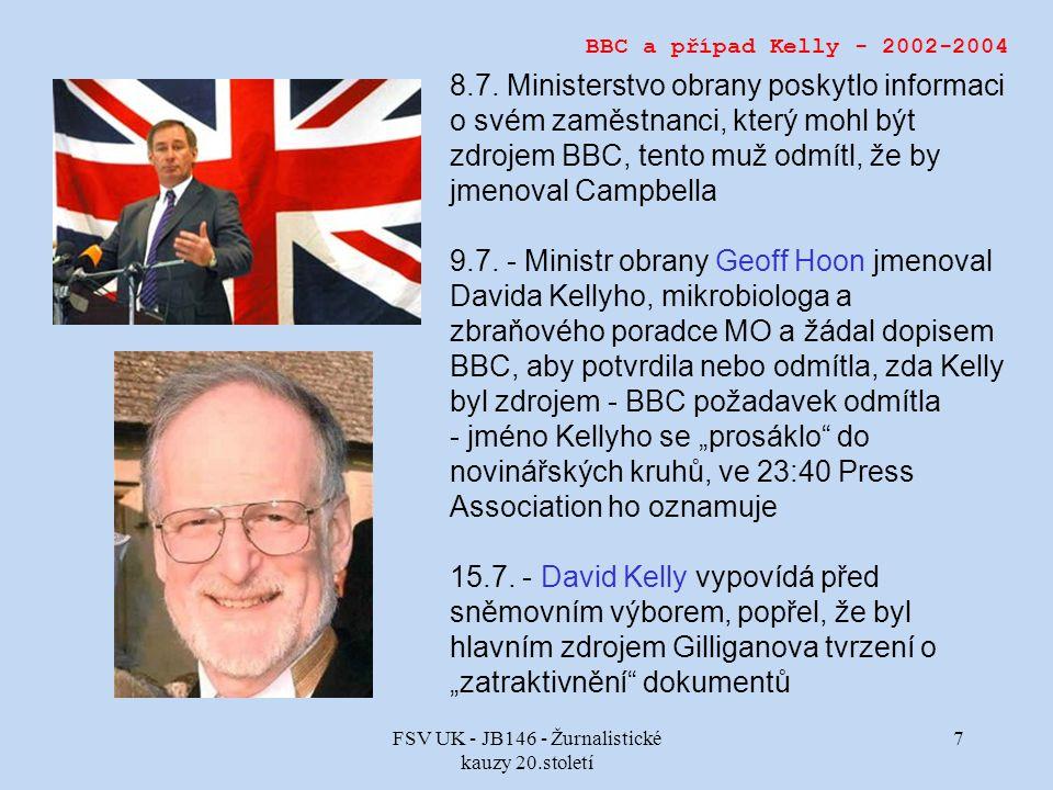 FSV UK - JB146 - Žurnalistické kauzy 20.století 7 BBC a případ Kelly - 2002-2004 8.7.