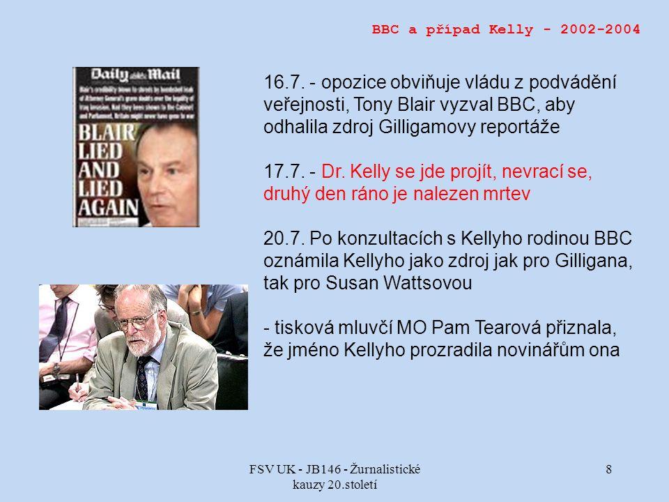 FSV UK - JB146 - Žurnalistické kauzy 20.století 8 BBC a případ Kelly - 2002-2004 16.7.