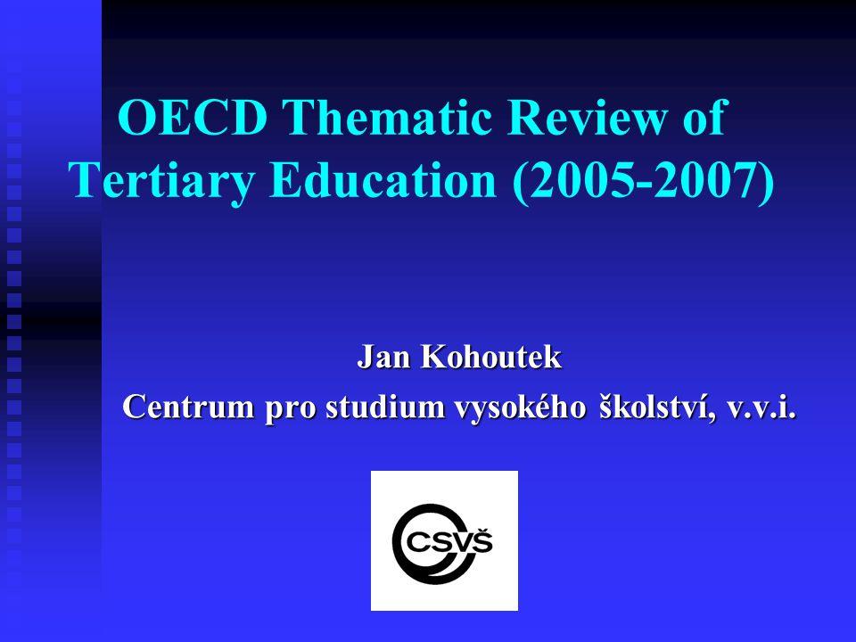 Obsah Prezentace: a) Charakteristika projektu: Cíle a zaměření projektu Cíle a zaměření projektu Participace Participace Výstupy Výstupy b) Realizace projektu v ČR: Národní podkladová studie Národní podkladová studie Průběh hodnocení experty OECD Průběh hodnocení experty OECD Hodnotící zpráva OECD, hlavní doporučení Hodnotící zpráva OECD, hlavní doporučení Reakce (Národní konference), současnost Reakce (Národní konference), současnost