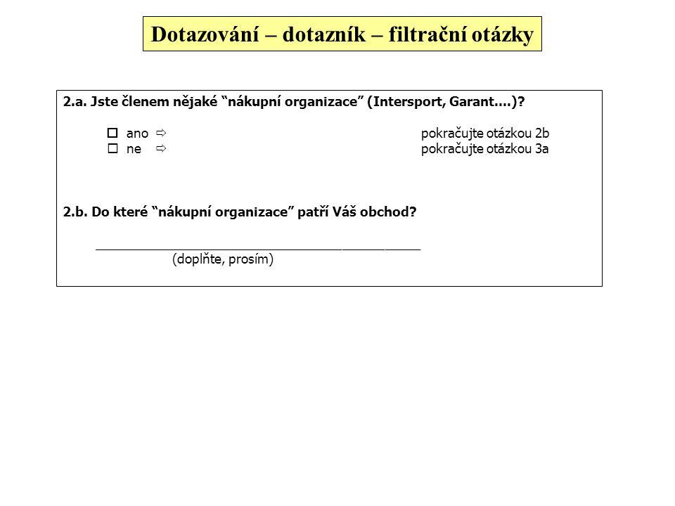 Dotazování – dotazník – otevřené otázky 4. Které zásilkové služby působící v ČR znáte, i když třeba jen podle jména? NAPIŠTE! 1. Uvedená …………………………………