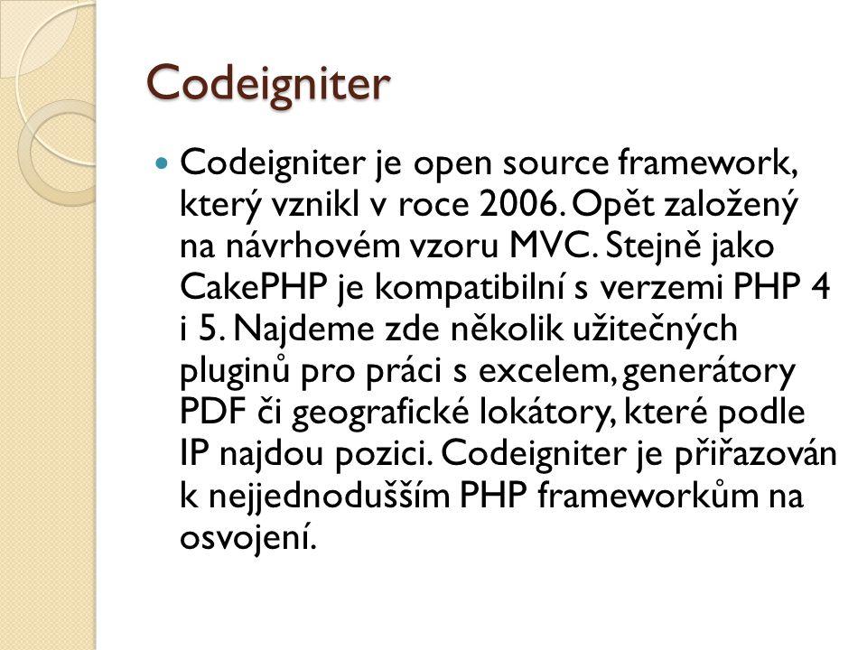 Codeigniter Codeigniter je open source framework, který vznikl v roce 2006.