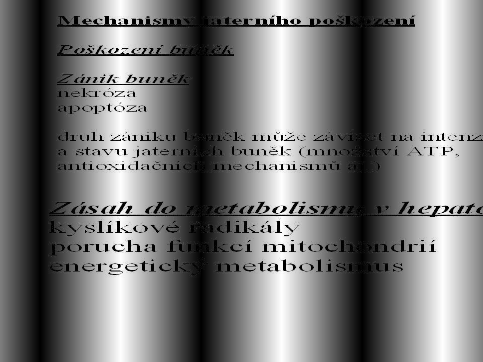poškozující faktory reakce jater onemocnění jater