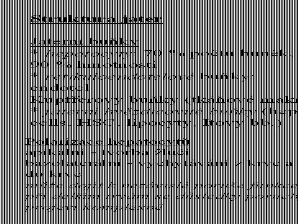 Cholestáza Předpoklady tvorby a vyluč.