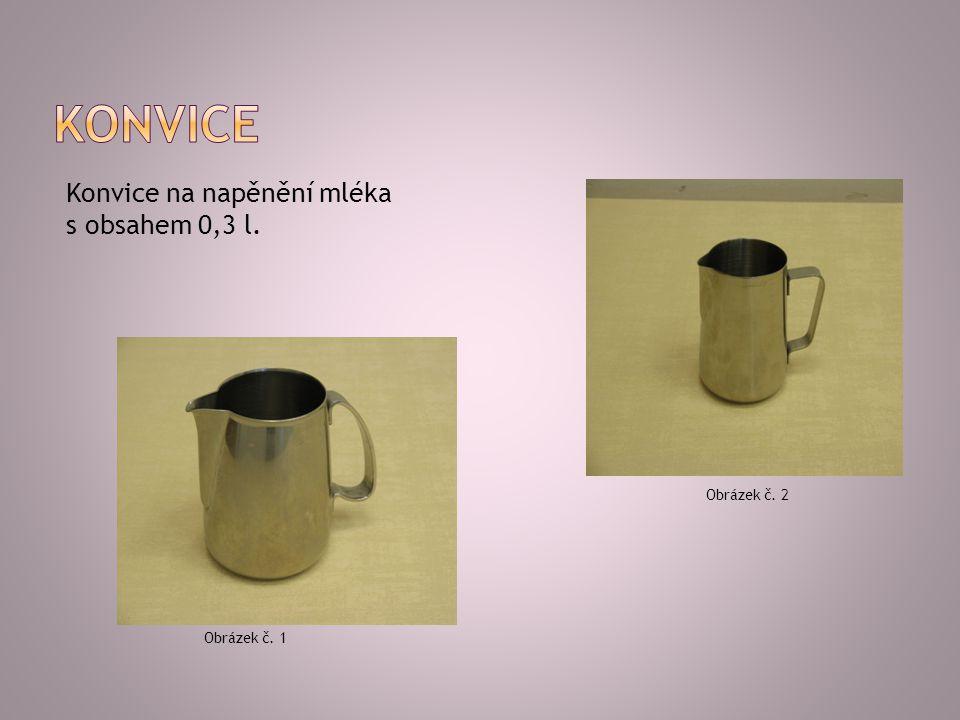 Konvice na napěnění mléka s obsahem 0,3 l. Obrázek č. 1 Obrázek č. 2