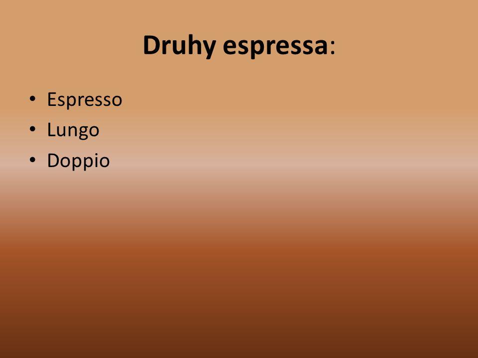 Druhy espressa: Espresso Lungo Doppio