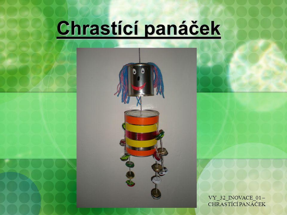 Chrastící panáček VY_32_INOVACE_01 – CHRASTÍCÍ PANÁČEK