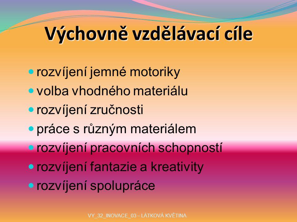 Materiál látka knoflík nit VY_32_INOVACE_03 – LÁTKOVÁ KVĚTINA