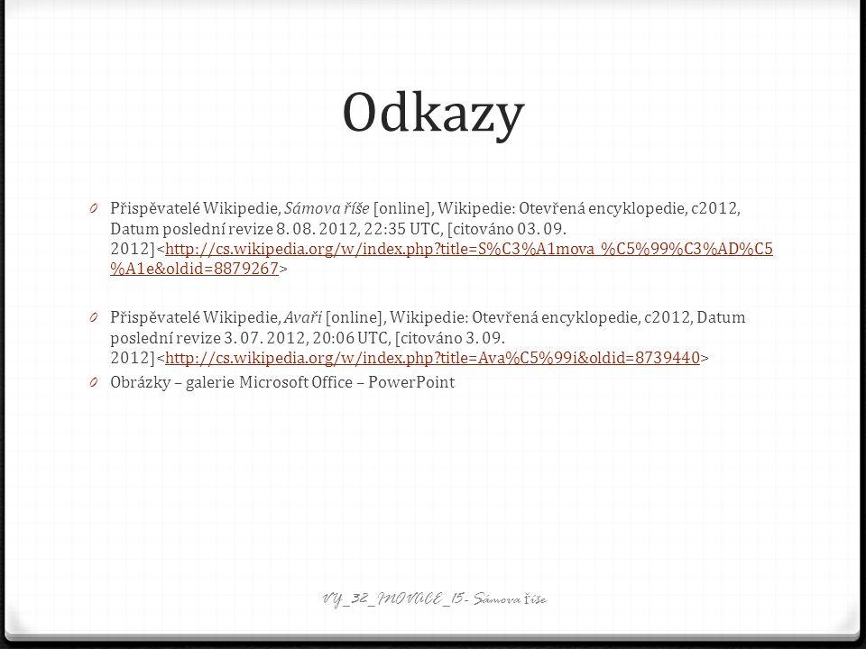 Odkazy 0 Přispěvatelé Wikipedie, Sámova říše [online], Wikipedie: Otevřená encyklopedie, c2012, Datum poslední revize 8.