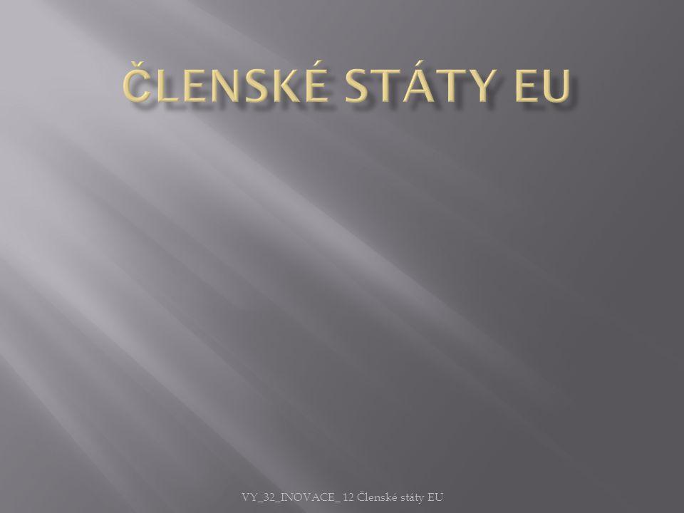 VY_32_INOVACE_ 12 Členské státy EU