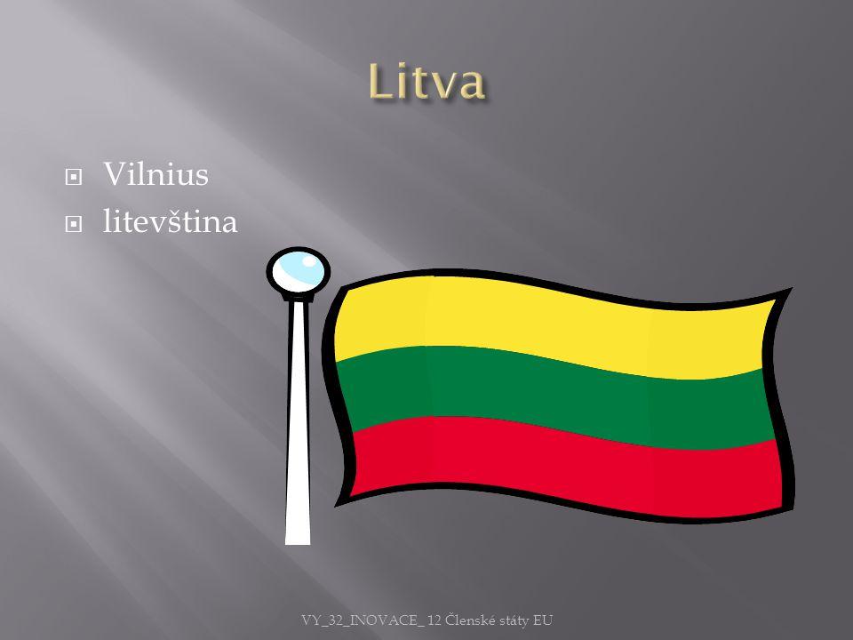  Vilnius  litevština VY_32_INOVACE_ 12 Členské státy EU