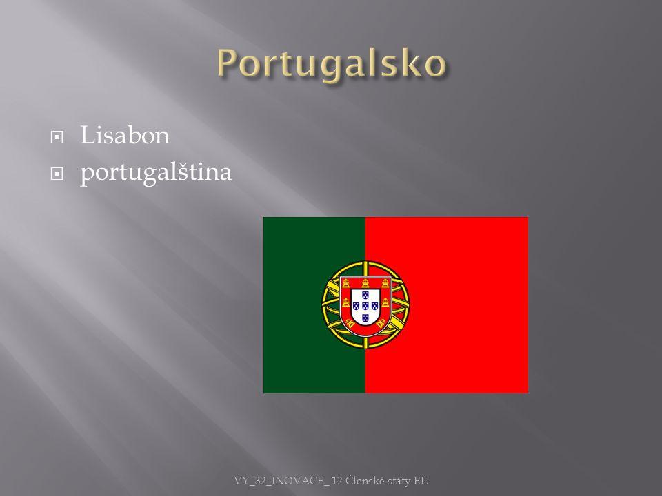  Lisabon  portugalština VY_32_INOVACE_ 12 Členské státy EU