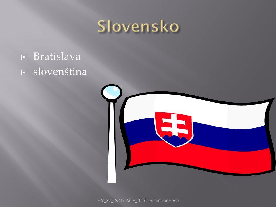  Bratislava  slovenština VY_32_INOVACE_ 12 Členské státy EU