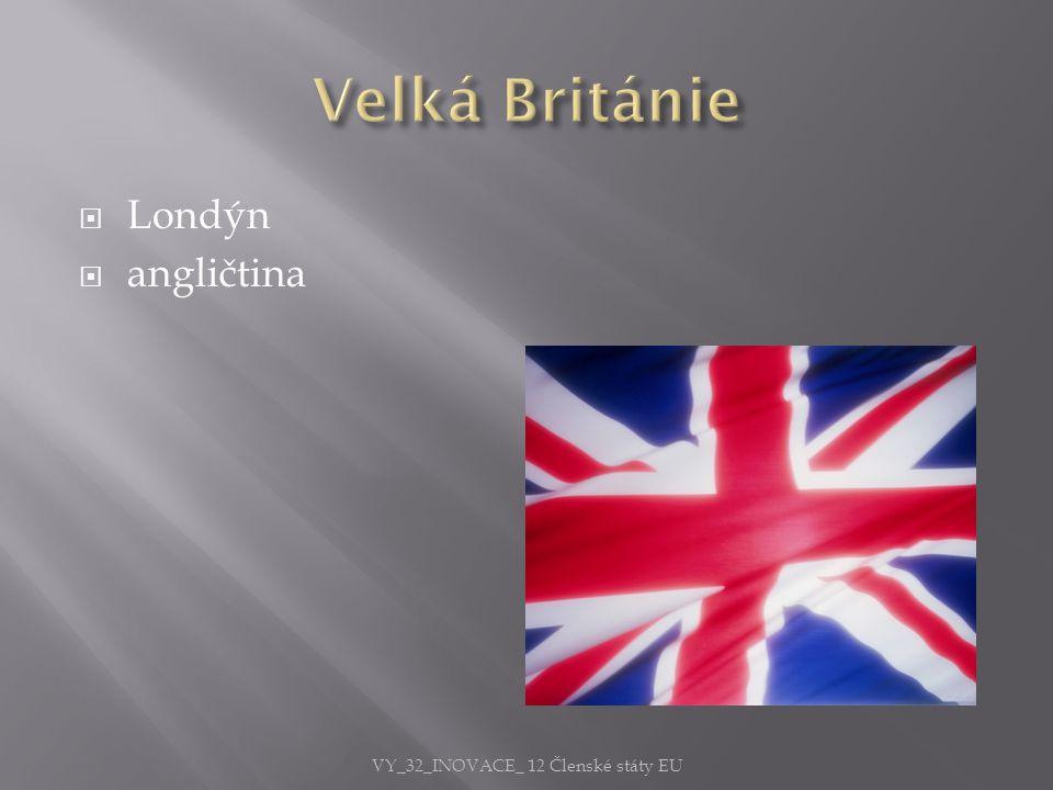  Londýn  angličtina VY_32_INOVACE_ 12 Členské státy EU
