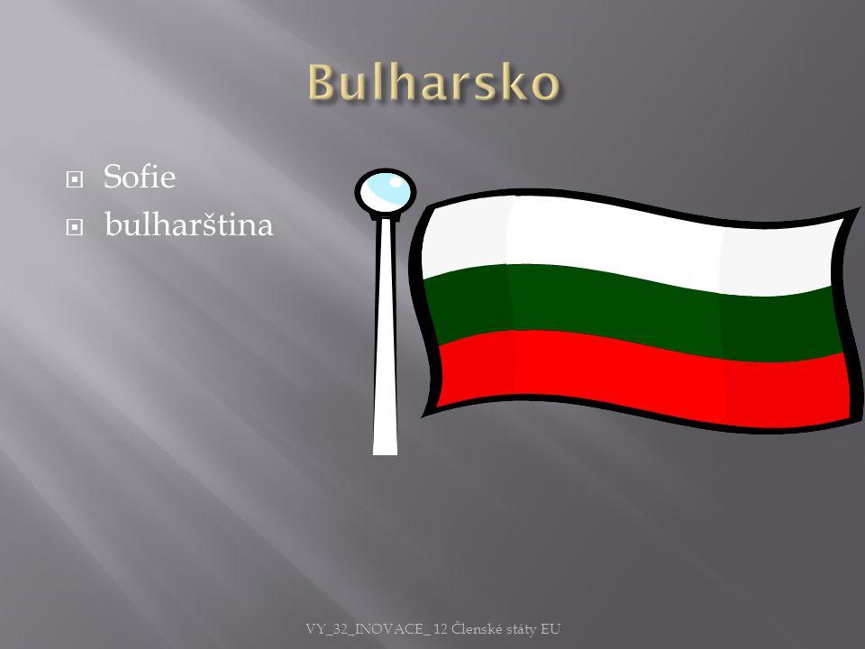  Sofie  bulharština VY_32_INOVACE_ 12 Členské státy EU