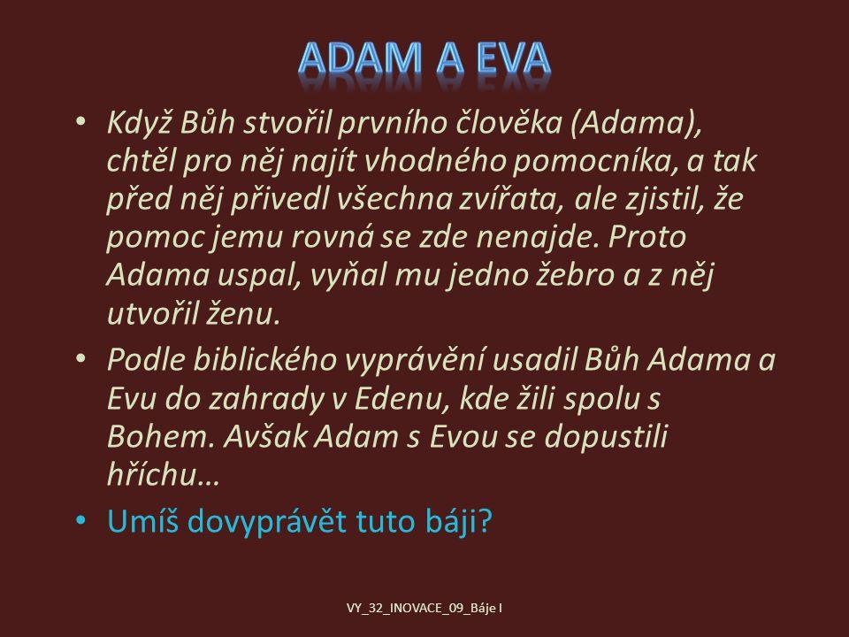 Had nabádal Evu, aby okusila jablko ze stromu poznání, ta k tomu přiměla i Adama.