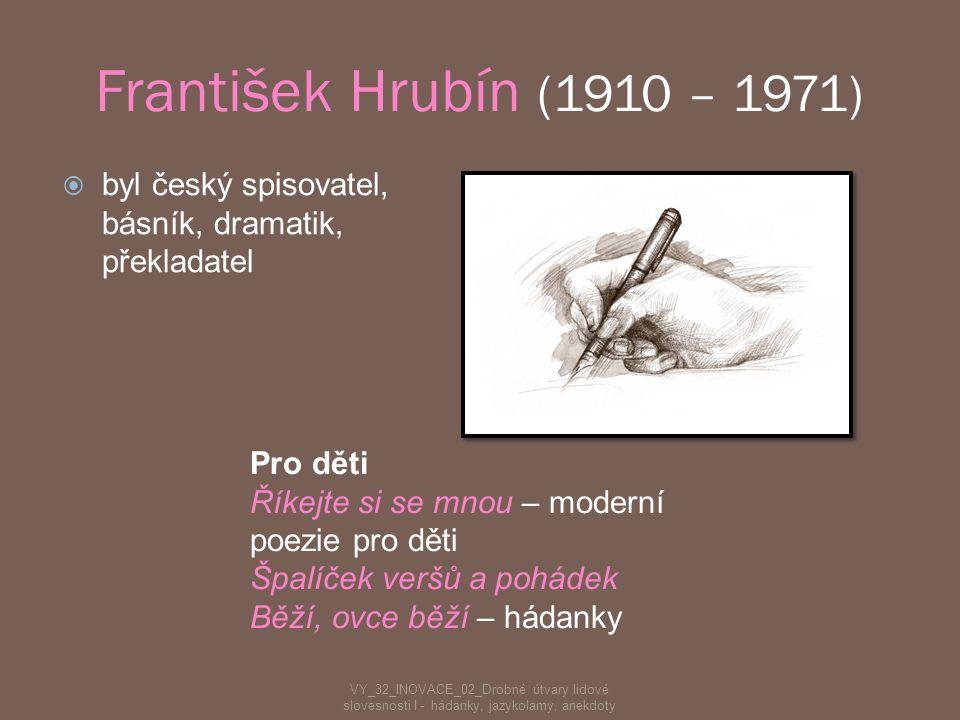  patří k nejstarším slovesným projevům ve všech literaturách  nejstarší sbírka hádanek - vzor pozdějších středověkých souborů - pochází z 5. století