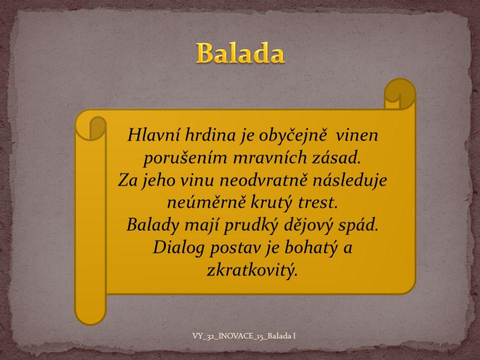 Lidová balada Umělá balada Sociální balada VY_32_INOVACE_15_Balada I