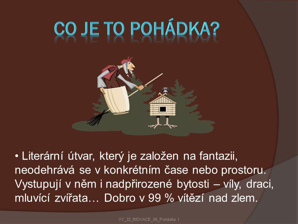 Žánr lidové slovesnosti VY_32_INOVACE_06_Pohádka I