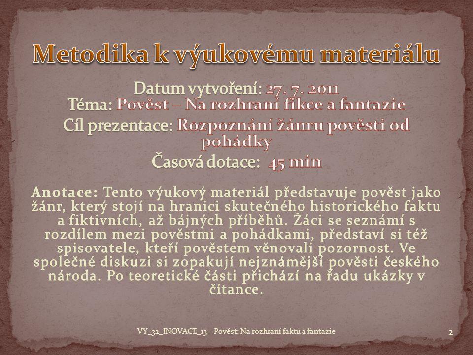 2 VY_32_INOVACE_13 - Pověst: Na rozhraní faktu a fantazie