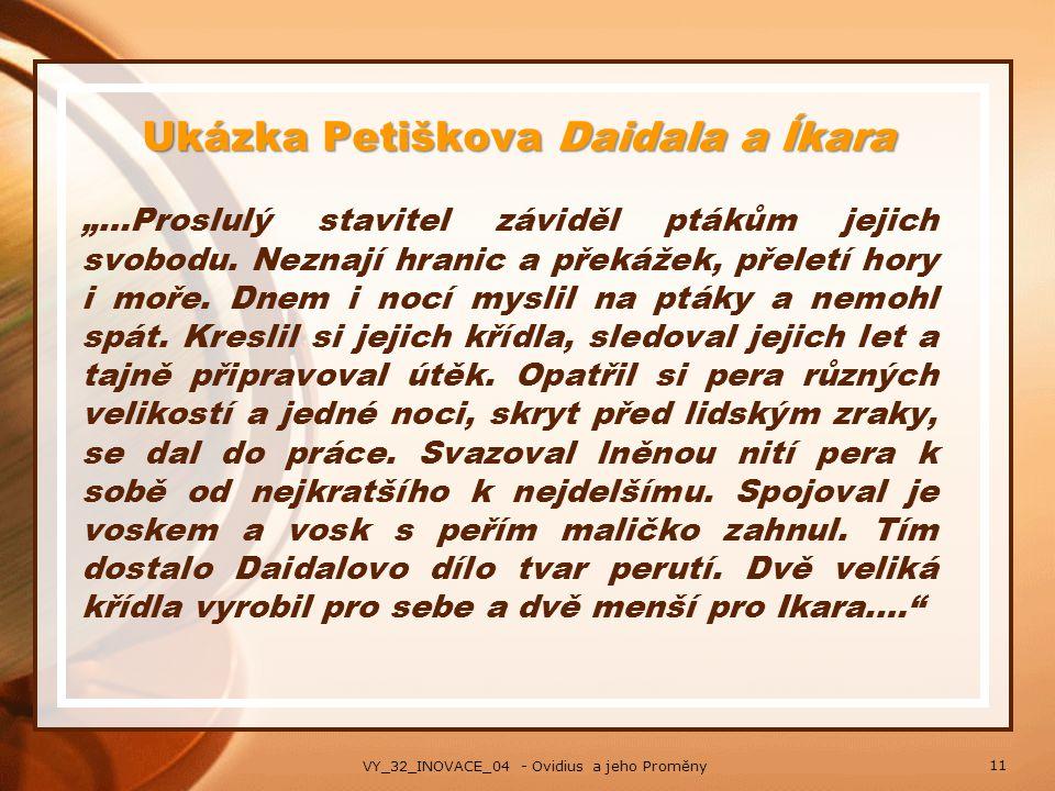 """Ukázka Petiškova Daidala a Íkara """"…Proslulý stavitel záviděl ptákům jejich svobodu. Neznají hranic a překážek, přeletí hory i moře. Dnem i nocí myslil"""