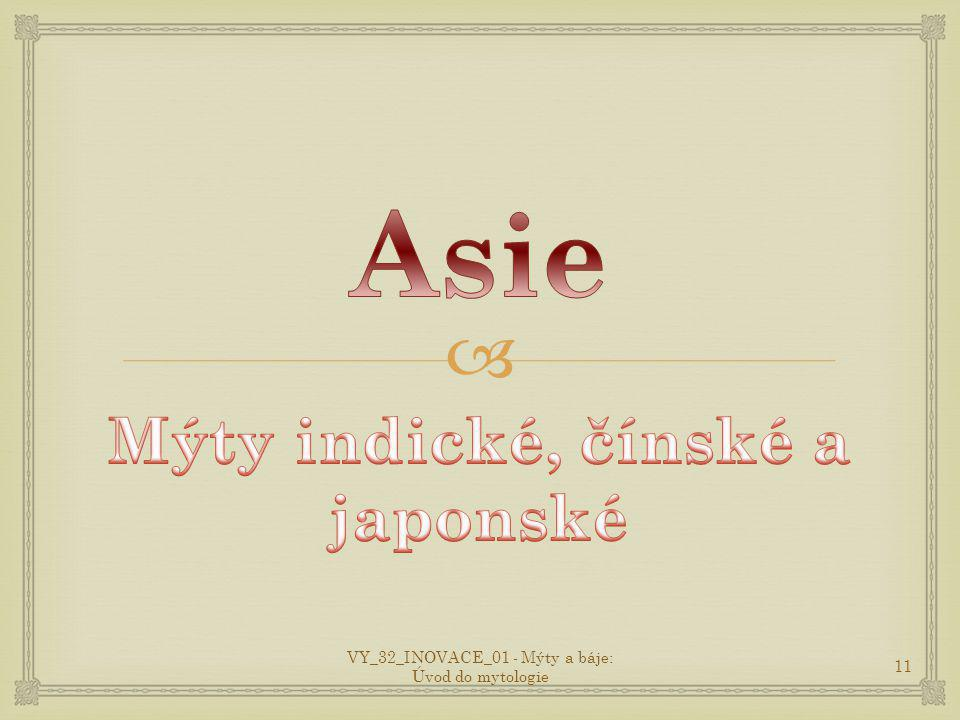  11 VY_32_INOVACE_01 - Mýty a báje: Úvod do mytologie