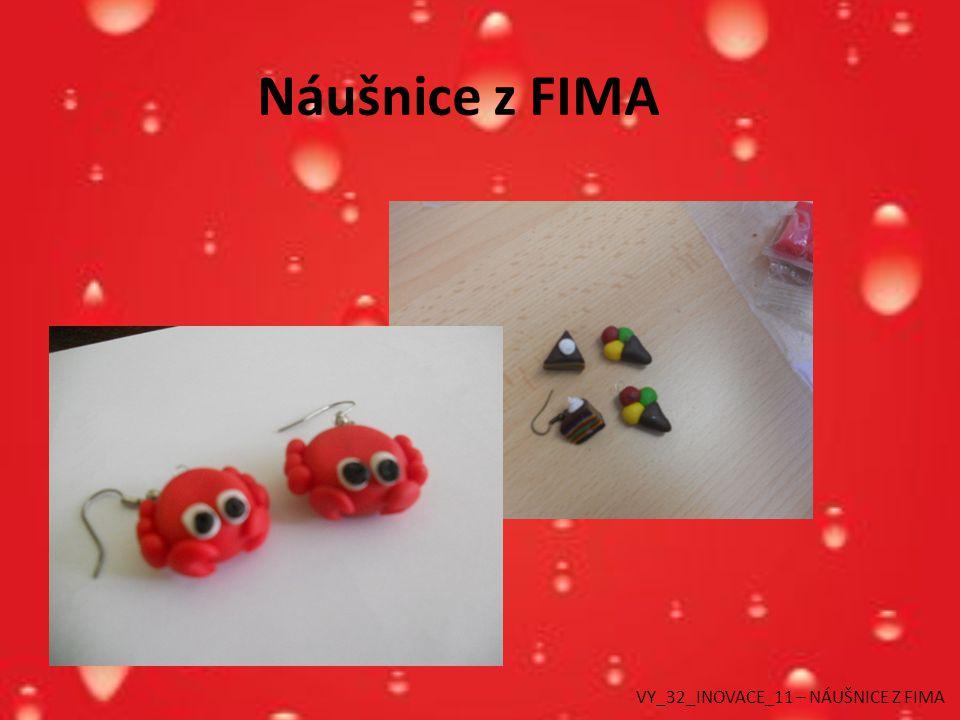 Náušnice z FIMA VY_32_INOVACE_11 – NÁUŠNICE Z FIMA