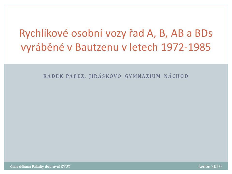 Leden 2010 Cena děkana Fakulty dopravní ČVUT 12 Děkuji za pozornost Radek Papež, radekedar@gmail.com
