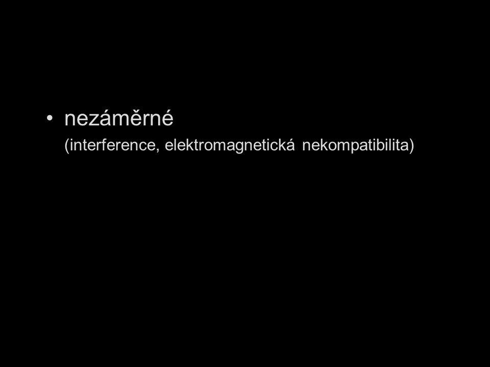 nezáměrné (interference, elektromagnetická nekompatibilita)