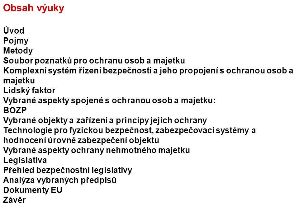 Seznam zdrojů ke studiu D.Procházková: Strategické řízení bezpečnosti území a organizace.