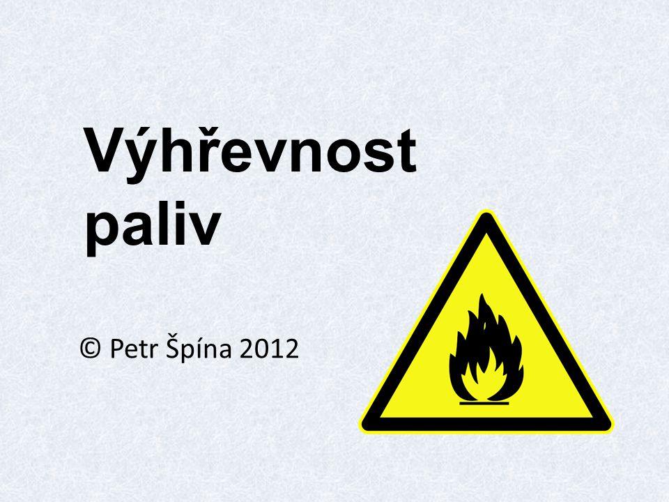 Výhřevnost paliv © Petr Špína 2012