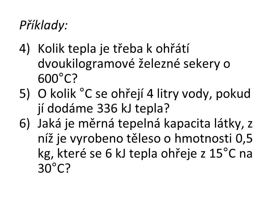Řešení: 4)Q = 540 kJ 5)Δt = 20 °C 6)c = 800 J/kg.°C foto: www.111elektroobchod.cz