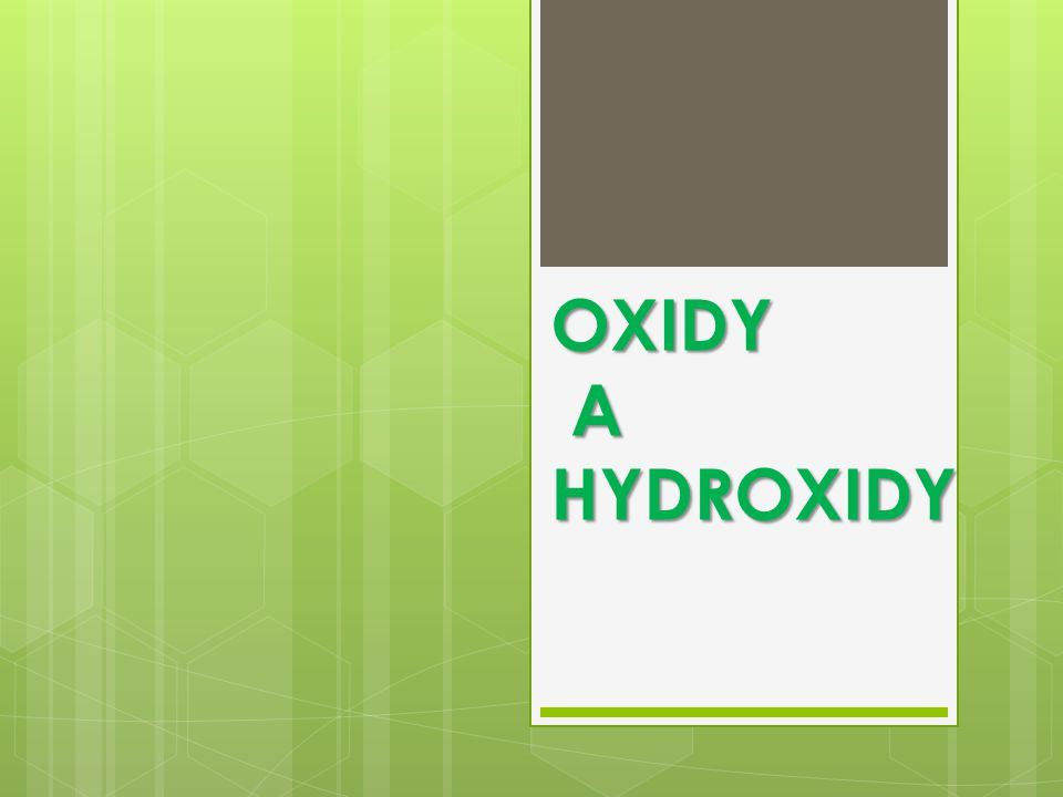 OXIDY A HYDROXIDY