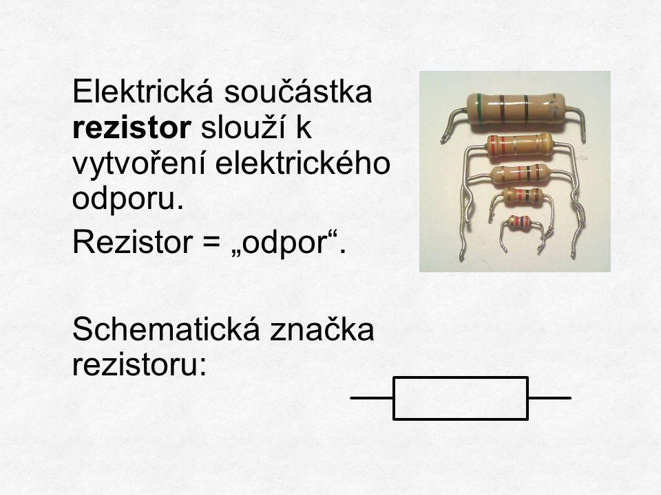 Měření elektrického napětí na rezistoru (U) a proudu procházejícího tímto rezistorem (I). U A V I