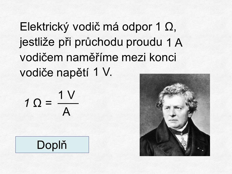 Další jednotky: dílčí1 mΩ, 1 μΩ násobné1 kΩ, 1 MΩ