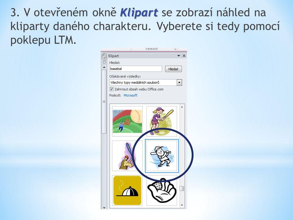 Klipart 3. V otevřeném okně Klipart se zobrazí náhled na kliparty daného charakteru.