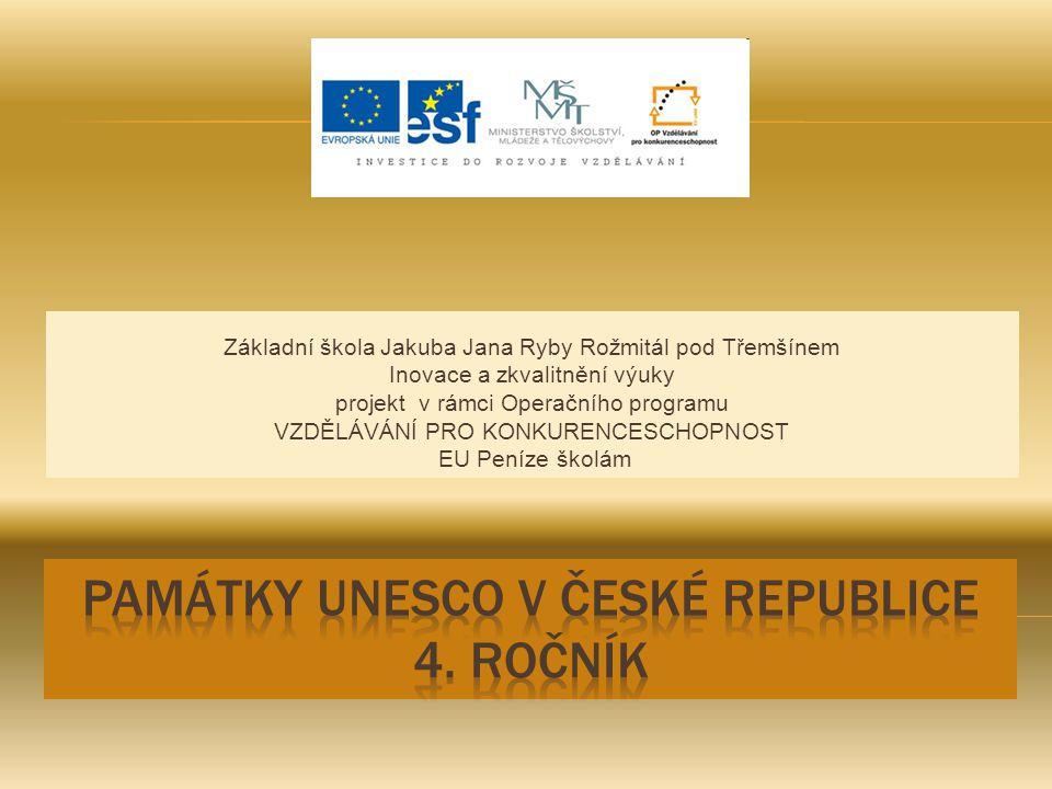 Název: Památky ČR – UNESCO Anotace: V České republice je v současné době 12 památek, které byly zapsány na seznam Organizace Spojených národů pro výchovu, vědu a kulturu.Např.