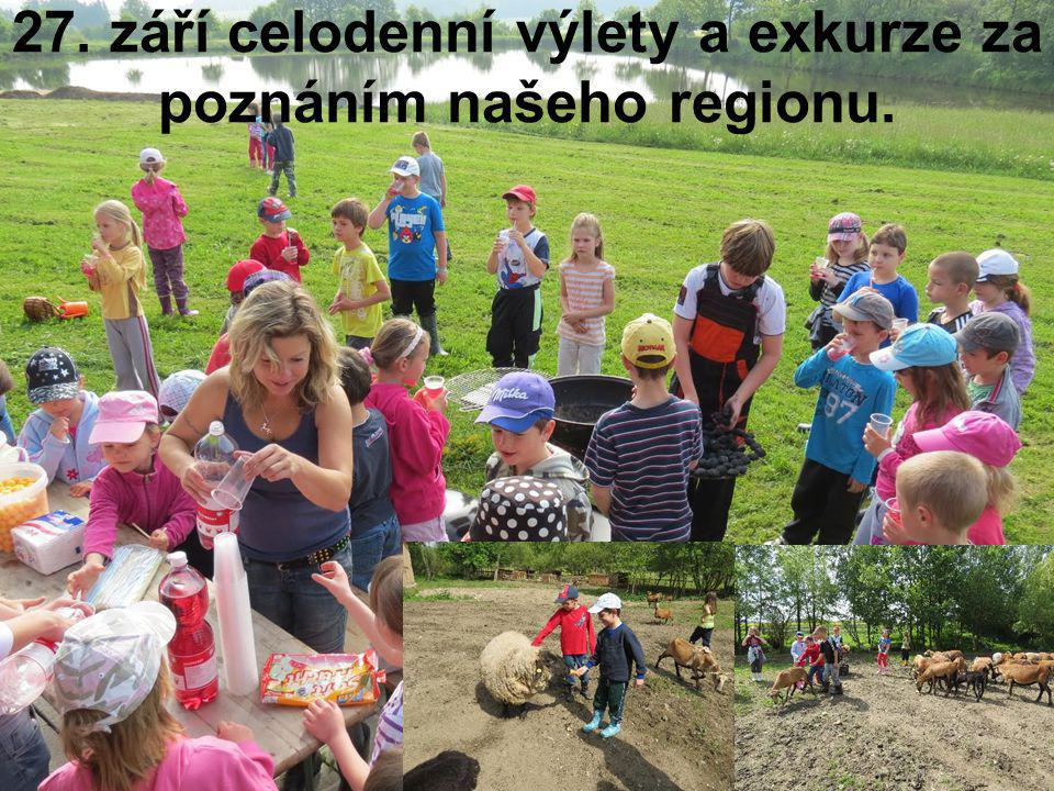 27. září celodenní výlety a exkurze za poznáním našeho regionu.