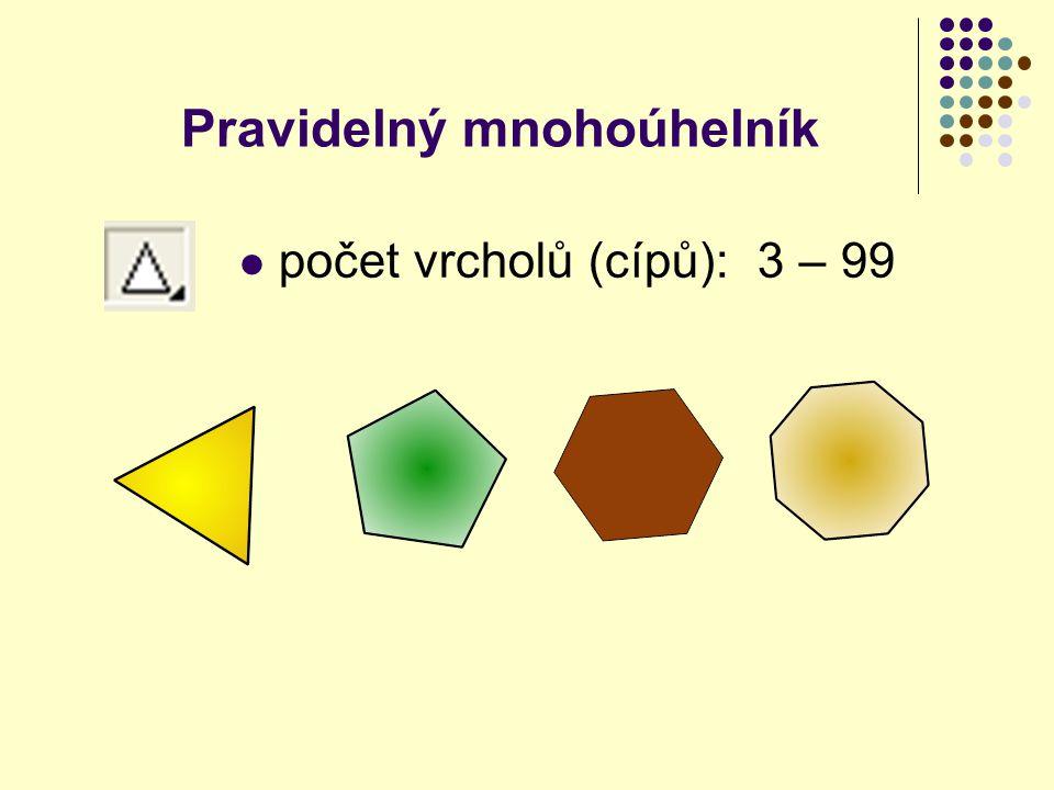 počet vrcholů (cípů): 3 – 99 Pravidelný mnohoúhelník