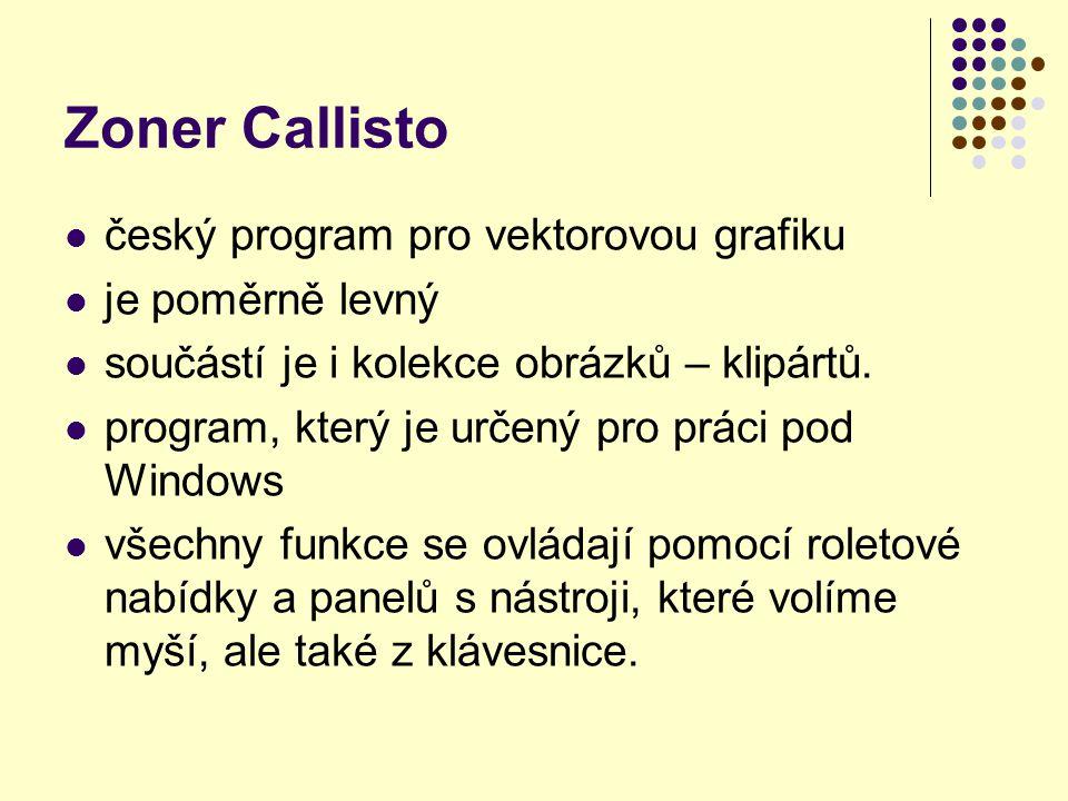 Zoner Callisto český program pro vektorovou grafiku je poměrně levný součástí je i kolekce obrázků – klipártů.