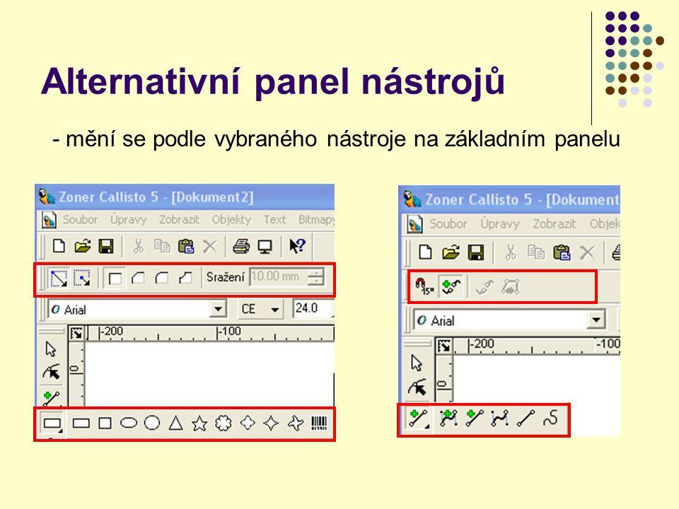 Alternativní panel nástrojů - mění se podle vybraného nástroje na základním panelu