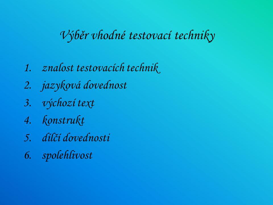 Druhy testovacích technik