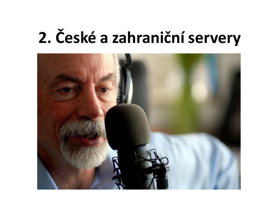 2. České a zahraniční servery